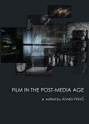 Film in the Post-Media Age Pdf/ePub eBook