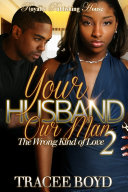 Read Online Your Husband Our Man 2 For Free