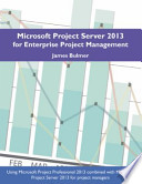 Microsoft Project Server 2013 for Enterprise Project Management
