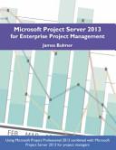 Microsoft Project Server 2013 for Enterprise Project Management