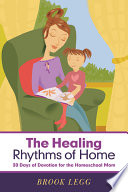 The Healing Rhythms of Home