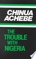 Read Online The Trouble with Nigeria For Free