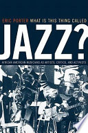 What Is This Thing Called Jazz