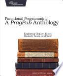 Functional Programming A Pragpub Anthology