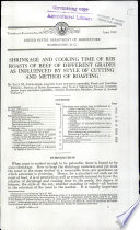 Shrinkage and Cooking Time of Rib Roasts of Beef of Different Grades as Influenced by Style of Cutting and Method of Roasting