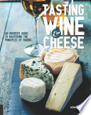 Tasting Wine and Cheese Book