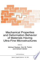 Mechanical Properties and Deformation Behavior of Materials Having Ultra-Fine Microstructures