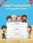 Letter Tracing Book for Preschoolers and Kids Ages 3 5
