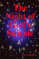 The Night of God's Suicide ebook