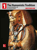 Looseleaf For The Humanistic Tradition Book 1 The First Civilizations And The Classical Legacy