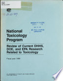 Review of Current DHHS, DOE, and EPA Research Related to Toxicology