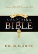 10 Keys for Unlocking the Bible