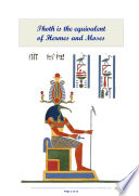 Thoth Is The Equivalent Of Hermes And Moses