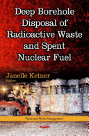 Deep Borehole Disposal of Radioactive Waste and Spent Nuclear Fuel Book