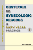 Obstetric and Gynecologic Records in Sixty Years Practice Ⅰ Pdf/ePub eBook