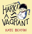 Hark! A Vagrant