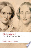 """""""The Life of Charlotte Brontë"""" by Elizabeth Gaskell, Angus Easson"""
