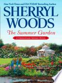 The Summer Garden  A Chesapeake Shores Novel  Book 9