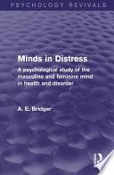 Minds in Distress  Psychology Revivals