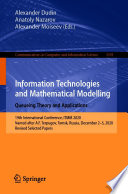 Information Technologies and Mathematical Modelling  Queueing Theory and Applications