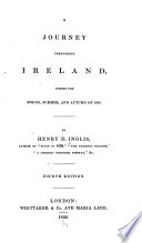 A Journey Throughout Ireland, During the Spring, Summer, and Autumn of 1834