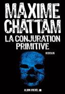 La Conjuration primitive [Pdf/ePub] eBook