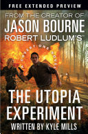 Robert Ludlum s  TM  The Utopia Experiment   Free Preview  first 9 chapters