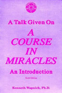 A Talk Given on a Course in Miracles