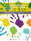 Human Milk Composition and Health Outcomes in Children