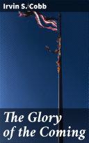 The Glory of the Coming [Pdf/ePub] eBook