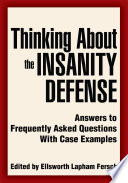 Thinking About The Insanity Defense Book PDF