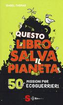 Questo libro salva il pianeta