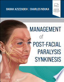 Management of Post Facial Paralysis Synkinesis Book