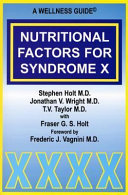 Nutritional Factors for Syndrome X