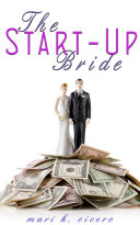 The Startup Bride