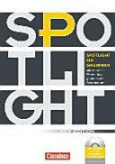 Spotlight on Grammar . Arbeitsbuch Zur Wiederholung Grammatischer Grundstrukturen [inkl. CD-ROM Mit Interaktiven Zusatzübungen]