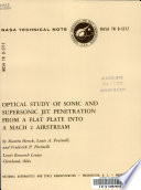 Optical Study of Sonic and Supersonic Jet Penetration from a Flat Plate Into a Mach 2 Airstream Book