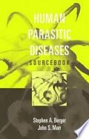 Human Parasitic Diseases Sourcebook