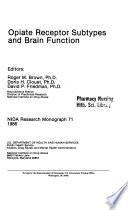 Opiate Receptor Subtypes and Brain Function Book