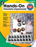 Hands On Chemistry Experiments Grades K 2 Book PDF