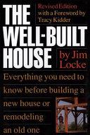 The Well built House