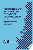 Computers and Networks in the Age of Globalization
