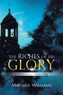 Pdf The Riches of His Glory