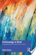 Criminology in Brief