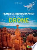 Filmer et photographier avec un drone Pdf/ePub eBook