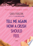 Tell Me Again How a Crush Should Feel Sara Farizan Cover