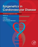 Epigenetics in Cardiovascular Disease