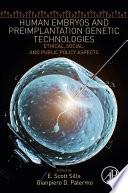 Human Embryos And Preimplantation Genetic Technologies Book PDF