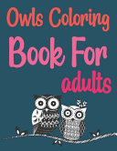 Owls Coloring Book For Adults Book