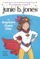Junie B. Jones #16: Junie B. Jones Is Captain Field Day Pdf/ePub eBook